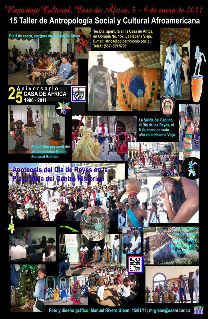 Reportaje Cultural: Casa de Africa, 5 - 9 de enero de 2011